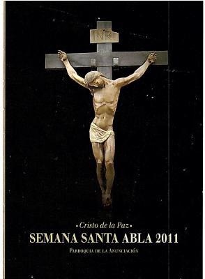 SEMANA SANTA ABLA 2011